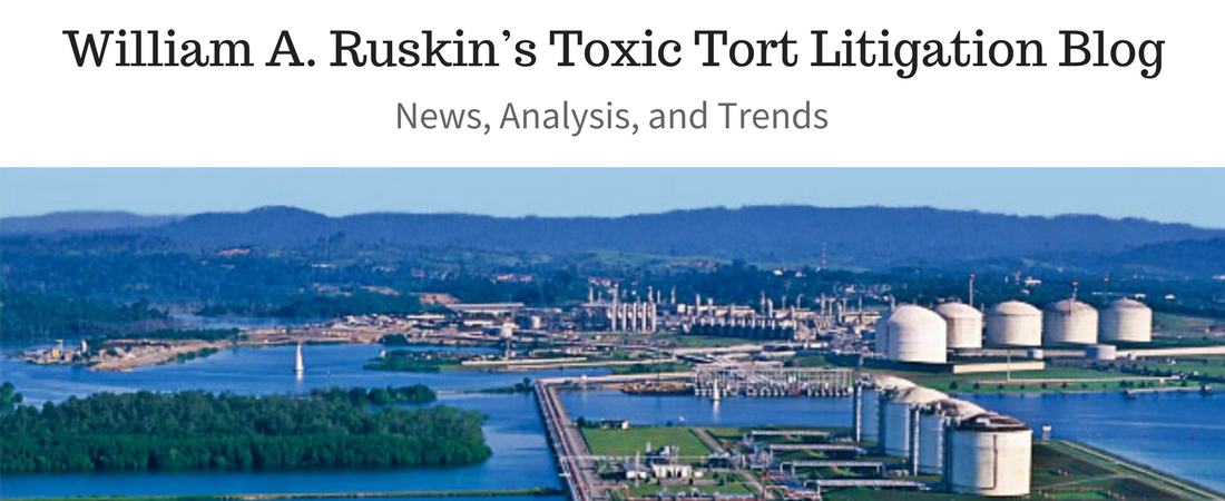William A. Ruskin's Toxic Tort Litigtion Blog